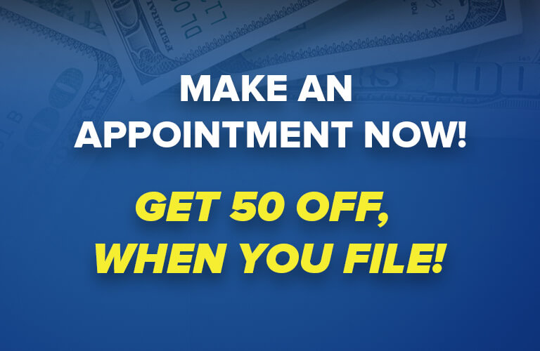 Make an appointment now! Get 50 off, when you file!